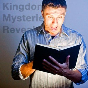 Mysteries of the Kingdom of God